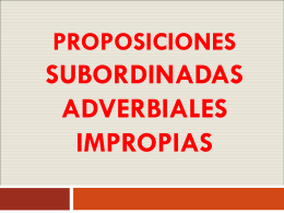 proposiciones subordinadas adverbiales impropias - Cancion