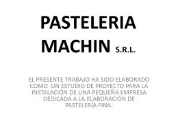 PASTELERIA MACHIN S.R.L.