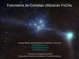 FOTOMETRIA DE COMETAS UTILIZANDO FoCAs