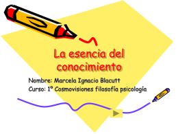 La esencia del conocimiento - Marcela-Ignacio