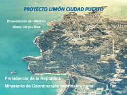 El proyecto Limón Ciudad Puerto PROYECTO LIMÓN CIUDAD