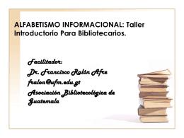 ALFABETISMO INFORMACIONAL: Taller Introductorio Para