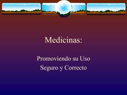Medicinas: Promoviendo su Uso Seguro y Correcto
