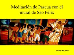 Meditación de Pascua con el mural de Sao Félix