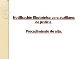 Notificación Electrónica para auxiliares de justicia. Procedimiento
