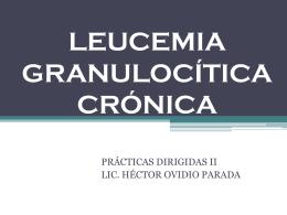 Leucemia Granulocítica Crónica (LGC)