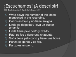 ¡Escuchamos! ¡A describir!