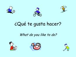 Que te gusta hacer?