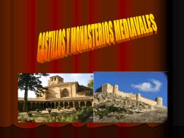 CASTILLOS Y MONASTERIOS EN LA EDAD MEDIA