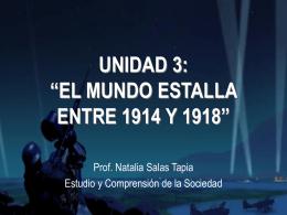El Mundo estalla entre 1914 y 1918