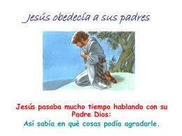 Jesús nos enseña a obedecer
