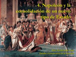 4. Napoleón y la consolidación de un nuevo tipo de Estado
