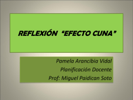 """REFLEXIÓN """"EFECTO CUNA"""""""