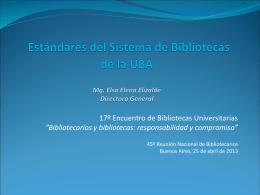 Estándares del Sistema de Bibliotecas de la UBA Elsa Elena