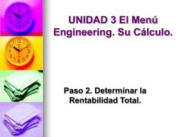 UNIDAD 3 El Menú Engineering. Su Cálculo. Paso 2. Determinar la