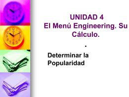 UNIDAD 4 El Menú Engineering. Su Cálculo. . Determinar la