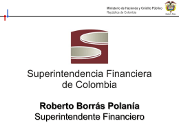 Roberto Borras Polanía Superintendente Financiero