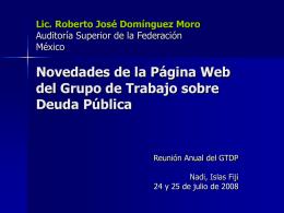 Lic. Roberto José Domínguez Moro Auditoría Superior de la