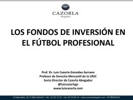 LOS FONDOS DE INVERSIÓN EN EL FÚTBOL PROFESIONAL Prof