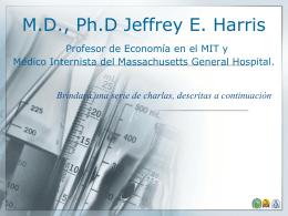 Visita del profesor Jeffrey E. Harris, M.D., Ph.D - CCP