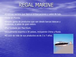 Presentación sobre Regal Marine