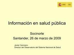 "Dr. Javier Carnicero Giménez de Azcárate. ""Información"