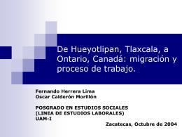 De Hueyotlipan, Tlaxcala, a Ontario, Canadá: migración y proceso