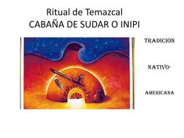 Ritual del temazcal - teokalli casa del espiritu