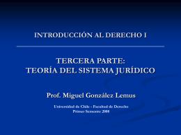 INTRODUCCIÓN AL DERECHO I TERCERA PARTE: TEORÍA DEL