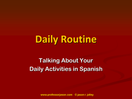 Daily Routine Verbs, cont.