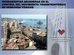 Control de Desechos Tóxicos desde la perspectiva de Aduanas