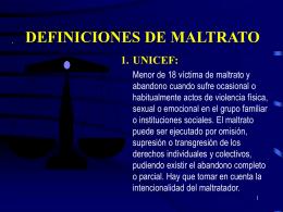 MALTRATO INFANTIL: ASPECTOS MÉDICO LEGALES Dra. M