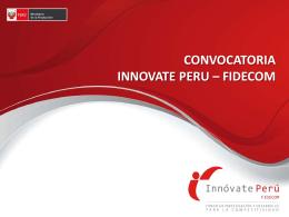 lanzamiento de convocatoria innovate peru – fidecom