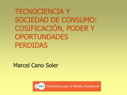 Tecnociencia y sociedad de consumo - CiMA