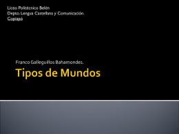Tipos de Mundos - Lengua Castellana y Comunicación