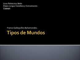 Tipos de Mundos - Lengua Castellana y Comunicación