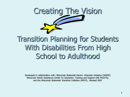 Creating The Vision: Pointers For Transitioning Students With