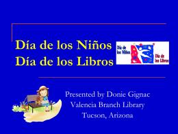 Donie Gignac`s presentation - Dia de los ninos, dia de los libros