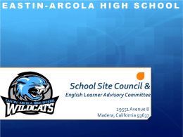 Eastin-Arcola HS: SCHOOL SITE COUNCIL