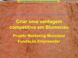 Criar uma vantagem competitiva em Blumenau