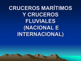 cruceros marítimos y cruceros fluviales ( nacional e