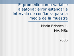 El promedio como variable aleatoria: error estándar de la media.