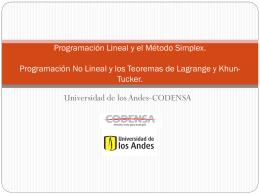 Programación Lineal y el Método Simplex. Programación No Lineal