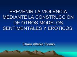 prevenir la violencia mediante la construcción de otros modelos