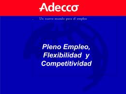 Flexibilidad, Pleno Empleo y Competitividad