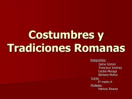 Costumbres y Tradiciones Romanas
