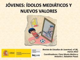 Presentación `Ídolos mediáticos y nuevos valores`
