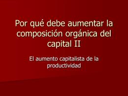 Por qué debe aumentar la composición orgánica del capital