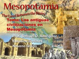 Tema: Las antiguas civilizaciones en Mesopotamia