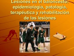 Lesiones en el baloncesto: epidemiología, patología, terapéutica y